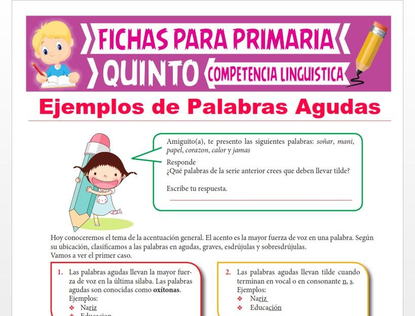 Ficha de Ejemplos de Palabras Agudas para Quinto Grado de Primaria