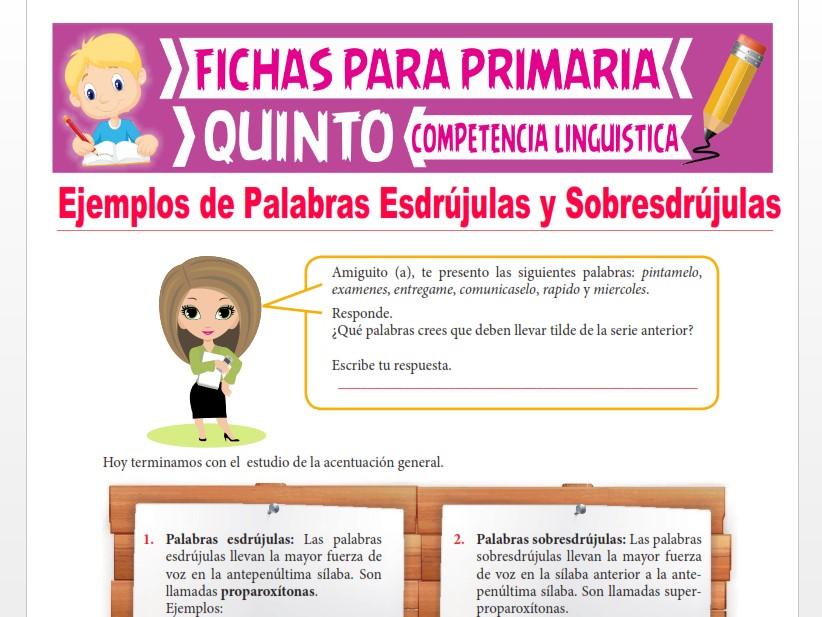Ficha de Ejemplos de Palabras Esdrújulas y Sobresdrújulas para Quinto Grado de Primaria