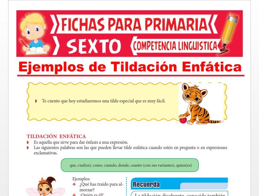 Ficha de Ejemplos de Tildación Enfática para Sexto Grado de Primaria