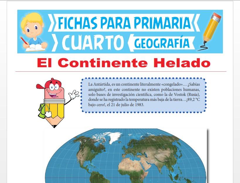 Ficha de El Continente de la Antártida para Cuarto Grado de Primaria