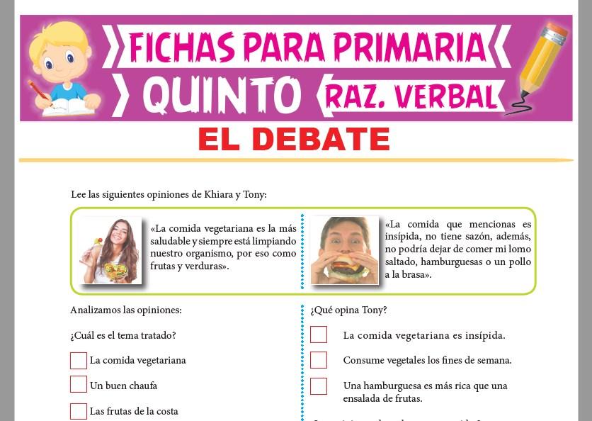 Ficha de El Debate para Quinto Grado de Primaria