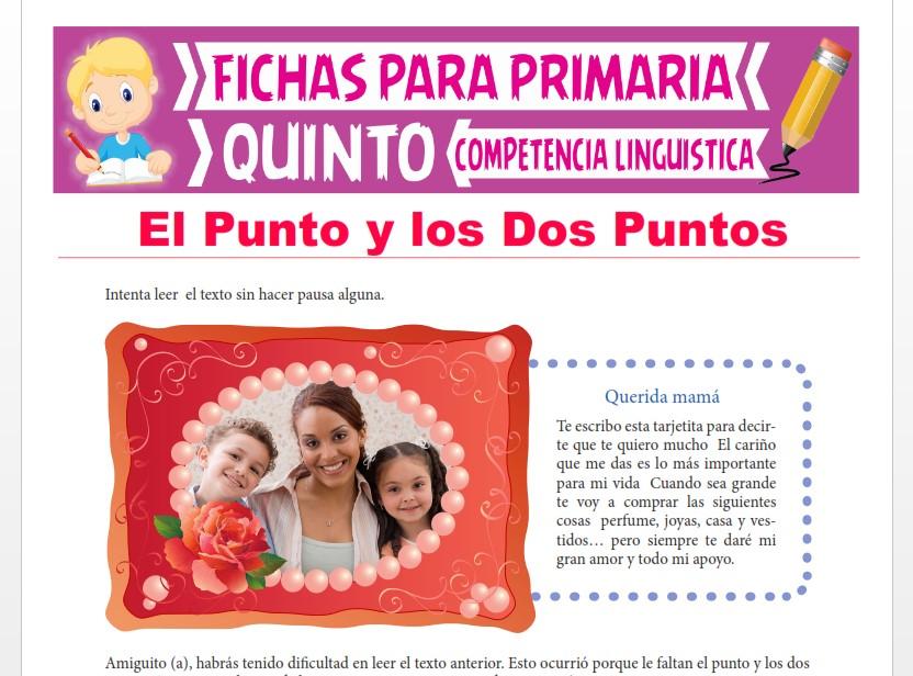 Ficha de El Punto y los Dos Puntos para Quinto Grado de Primaria
