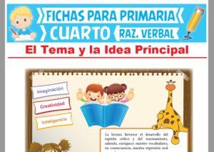 Ficha de El Tema y la Idea Principal para Cuarto Grado de Primaria