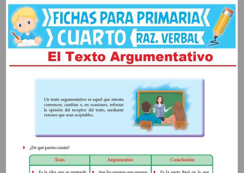 Ficha de El Texto Argumentativo para Cuarto Grado de Primaria