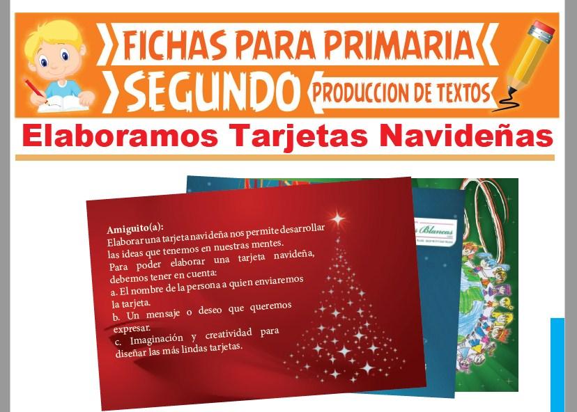 Ficha de Elaboración de Tarjetas Navideñas para Segundo Grado de Primaria