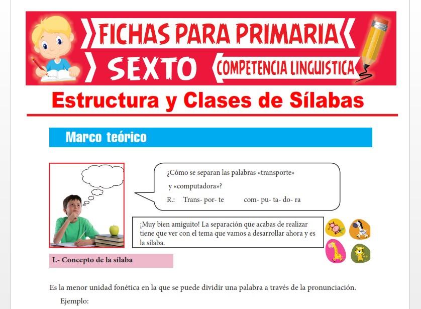 Ficha de Estructura y Clases de Sílabas para Sexto Grado de Primaria