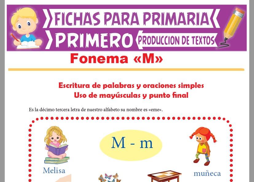 Ficha de Fonema M para Primer Grado de Primaria