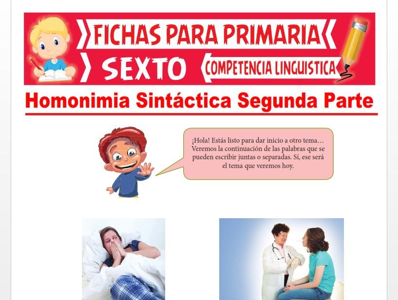 Ficha de Homonimia Sintáctica Segunda Parte para Sexto Grado de Primaria