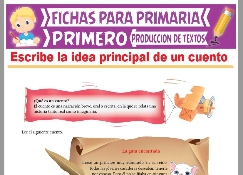 Ficha de Idea Principal de un Cuento para Primer Grado de Primaria