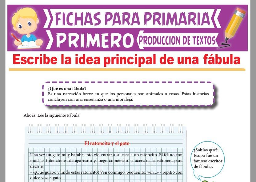 Ficha de Idea Principal de una Fábula para Primer Grado de Primaria