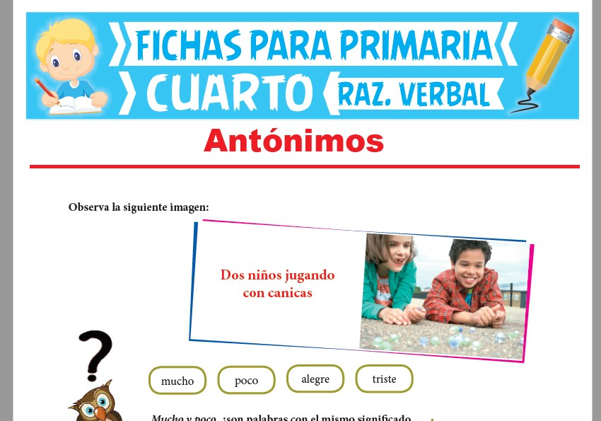 Ficha de La Antonimia para Cuarto Grado de Primaria