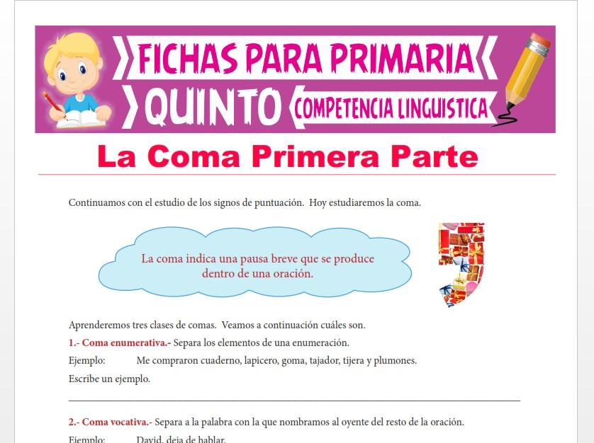 Ficha de La Coma Primera Parte para Quinto Grado de Primaria