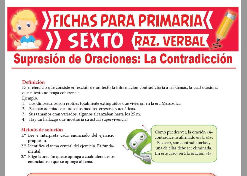 Ficha de La Contradicción en la Supresión de Oraciones para Sexto Grado de Primaria