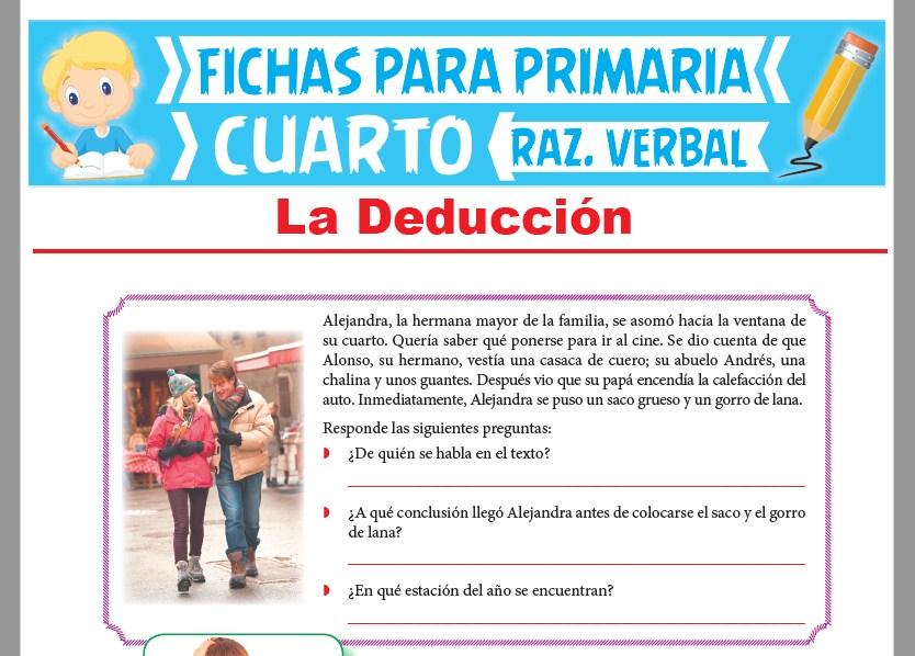 Ficha de La Deducción para Cuarto Grado de Primaria