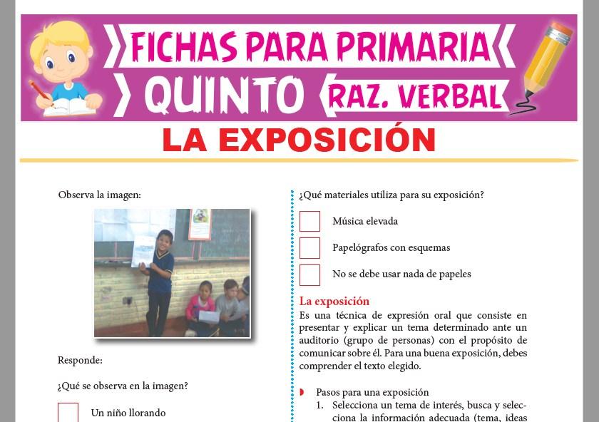 Ficha de La Exposición para Quinto Grado de Primaria