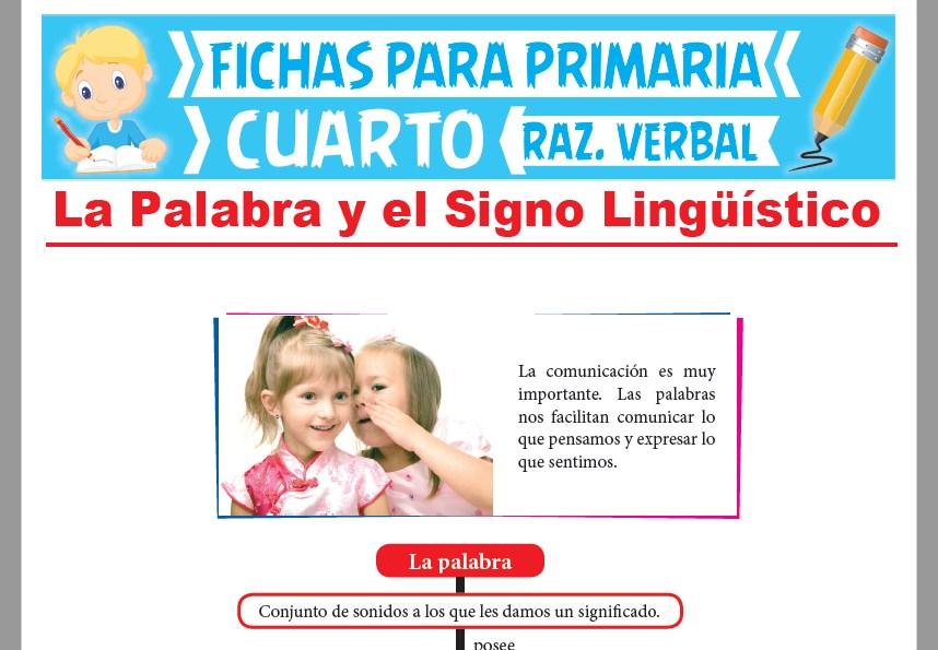 La Palabra y el Signo Lingüístico para Cuarto de Primaria