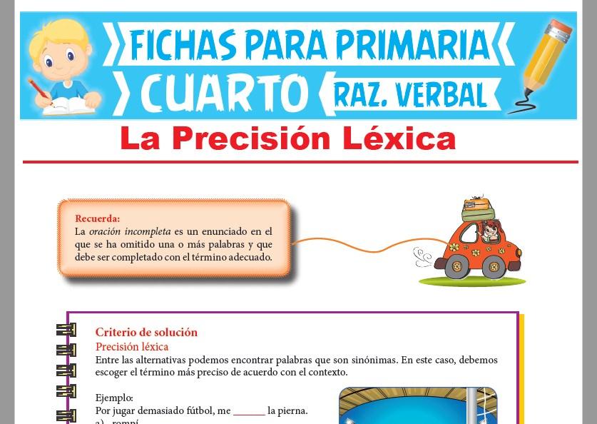 Ficha de La Precisión Léxica para Cuarto Grado de Primaria