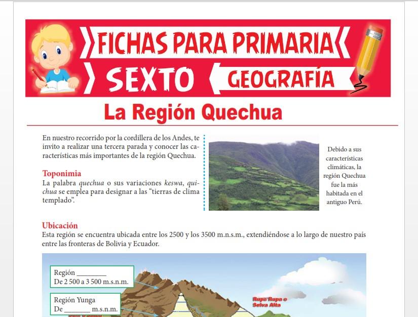 Ficha de La Región Quechua para Sexto Grado de Primaria