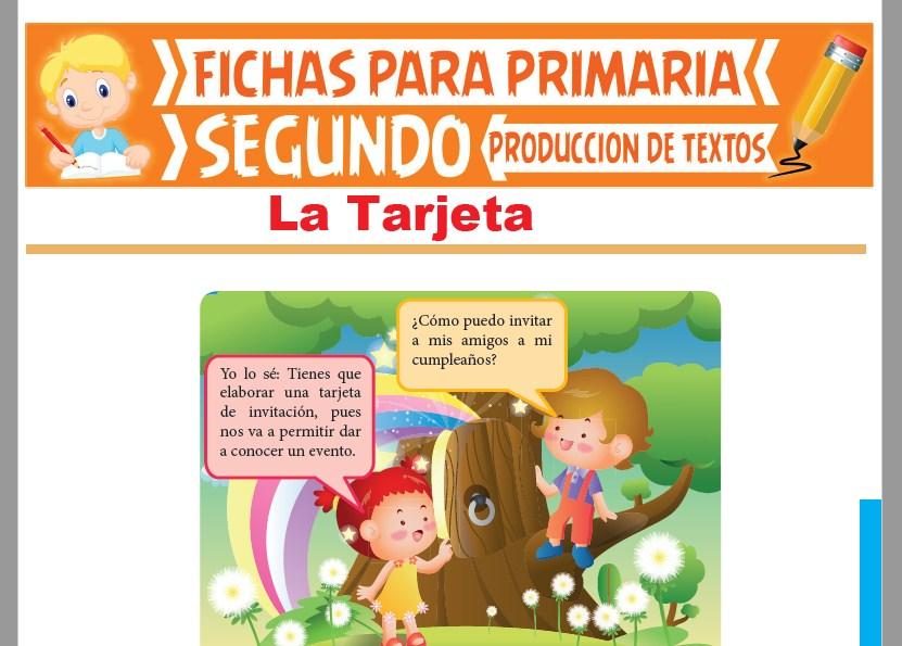 Ficha de La Tarjeta para Segundo Grado de Primaria