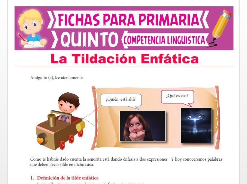 Ficha de La Tildación Enfática para Quinto Grado de Primaria