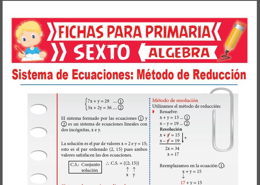 Ficha de Método de Reducción de Sistemas de Ecuaciones para Sexto Grado de Primaria