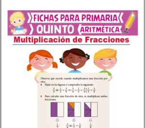 Ficha de Multiplicación de Números Fraccionarios para Quinto Grado de Primaria