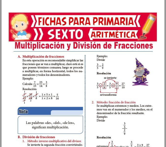 Ficha de Multiplicación y División de Números fraccionarios para Sexto de Primaria