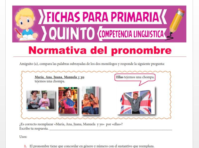 Ficha de Normativa del pronombre para Quinto Grado de Primaria