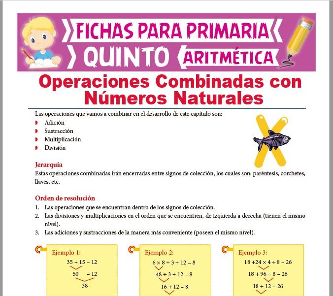 Ficha de Operaciones Combinadas de Naturales para Quinto Grado de Primaria