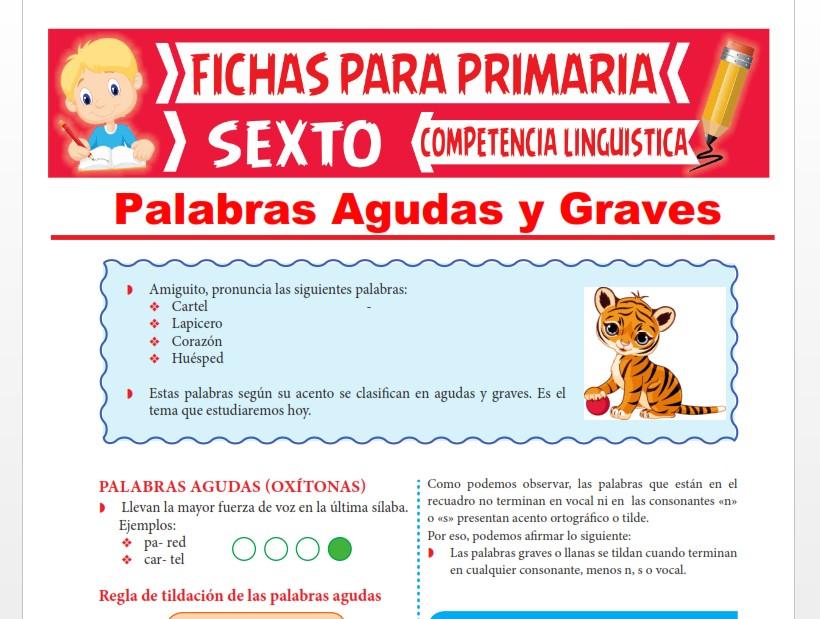 Ficha de Palabras Agudas y Graves para Sexto Grado de Primaria