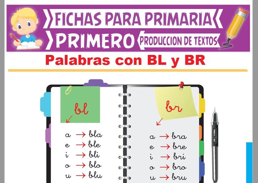 Ficha de Palabras con BL y BR para Primer Grado de Primaria