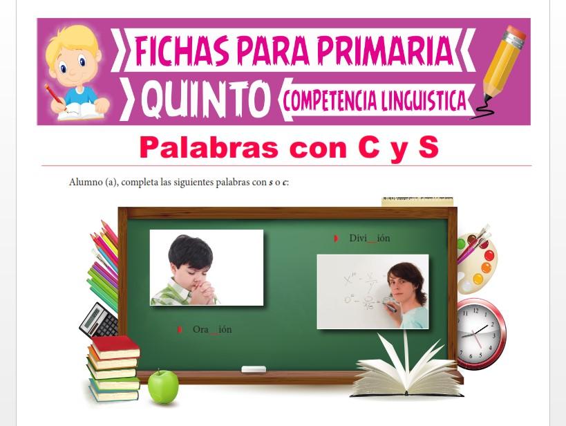 Ficha de Palabras con C y S para Quinto Grado de Primaria