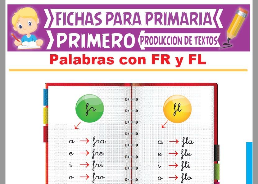 Ficha de Palabras con FR y FL para Primer Grado de Primaria