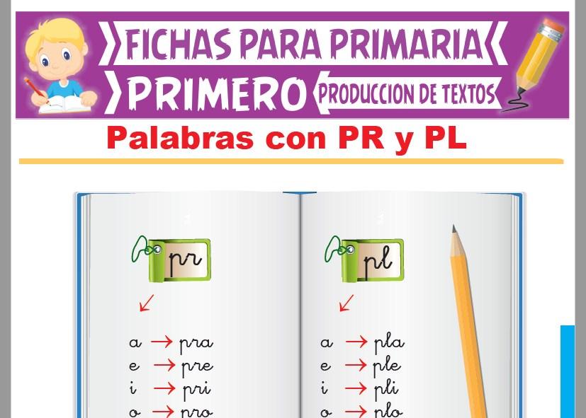 Ficha de Palabras con PR y PL para Primer Grado de Primaria