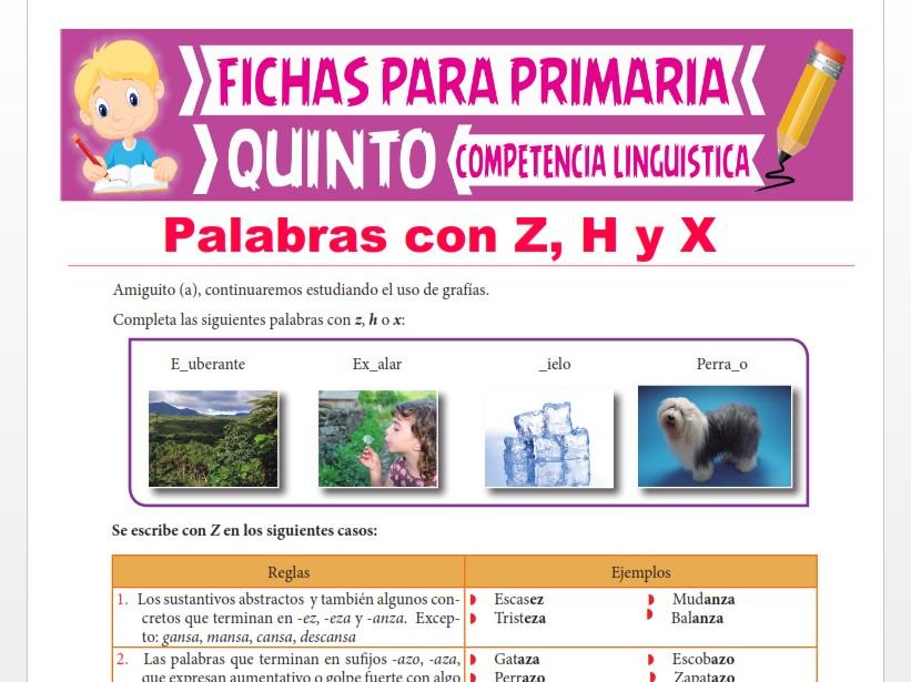 Ficha de Palabras con Z, H y X para Quinto Grado de Primaria