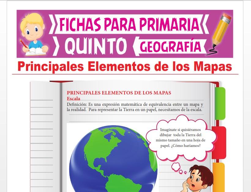 Ficha de Principales Elementos de los Mapas para Quinto Grado de Primaria