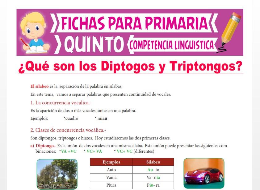 Ficha de ¿Qué son los Diptogos y Triptongos? para Quinto Grado de Primaria