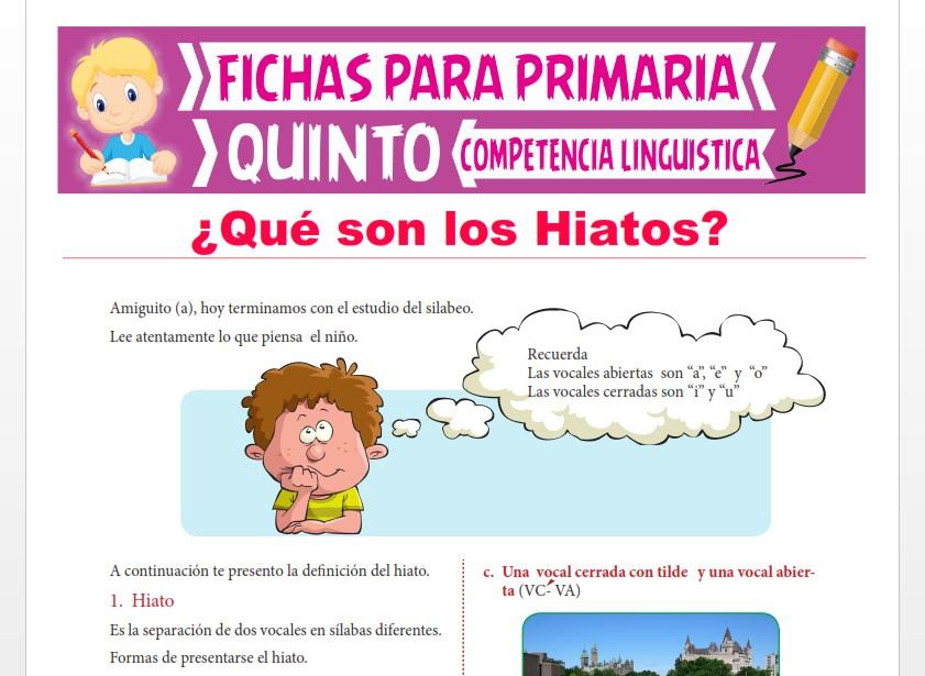 Ficha de ¿Qué son los Hiatos? para Quinto Grado de Primaria