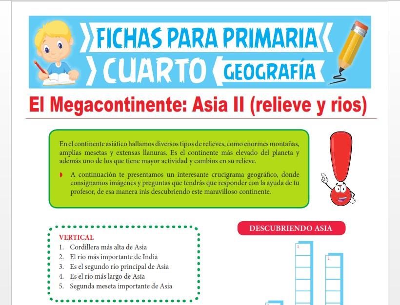 Ficha de Relieve y Principales Ríos de Asia para Cuarto Grado de Primaria