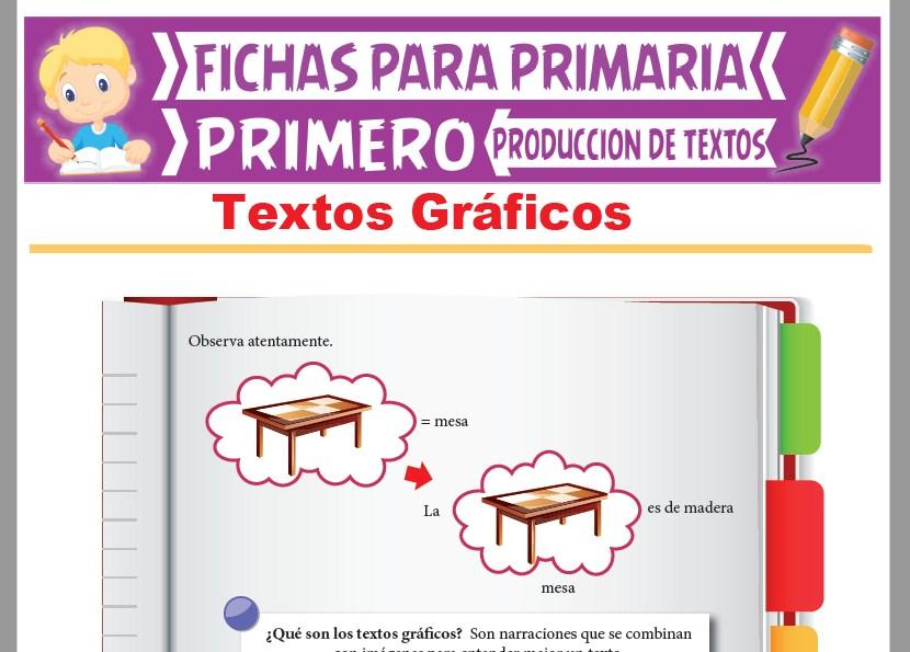 Ficha de Textos Gráficos para Primer Grado de Primaria
