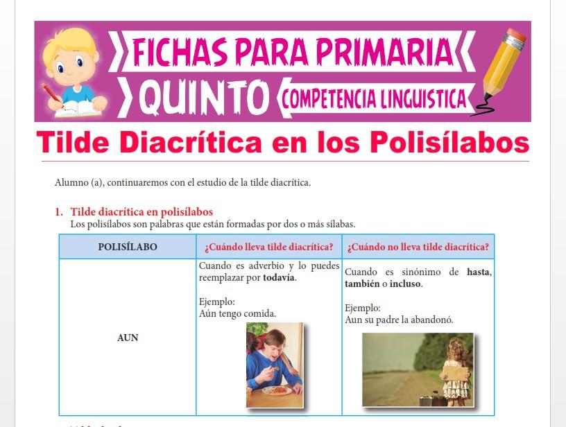 Ficha de Tilde Diacrítica en los Polisílabos para Quinto Grado de Primaria
