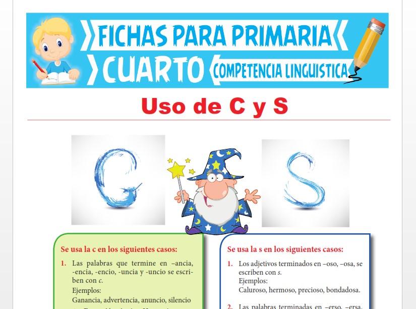 Ficha de Uso de C y S para Cuarto Grado de Primaria