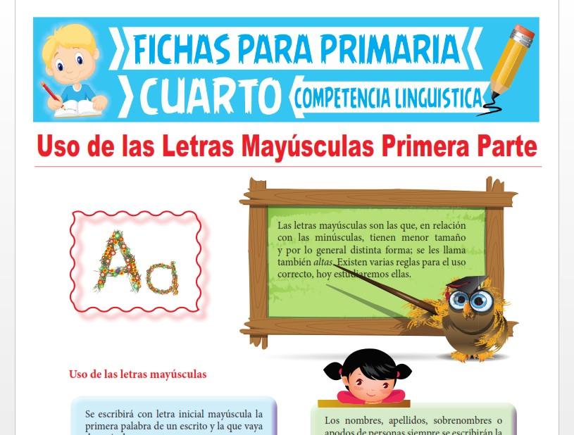 Ficha de Uso de las Letras Mayúsculas Primera Parte para Cuarto Grado de Primaria