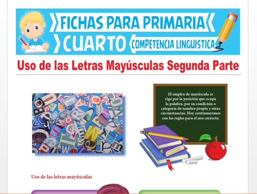 Ficha de Uso de las Letras Mayúsculas Segunda Parte para Cuarto Grado de Primaria