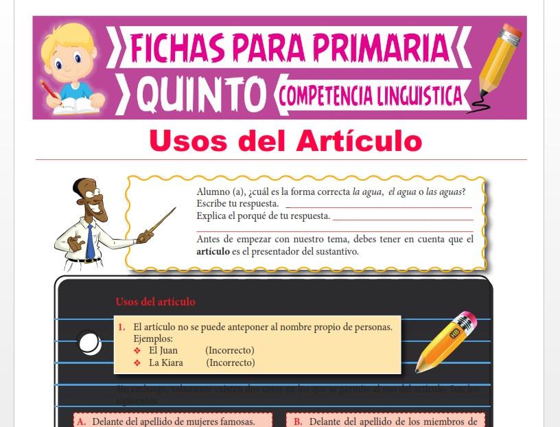 Ficha de Usos del Artículo para Quinto Grado de Primaria