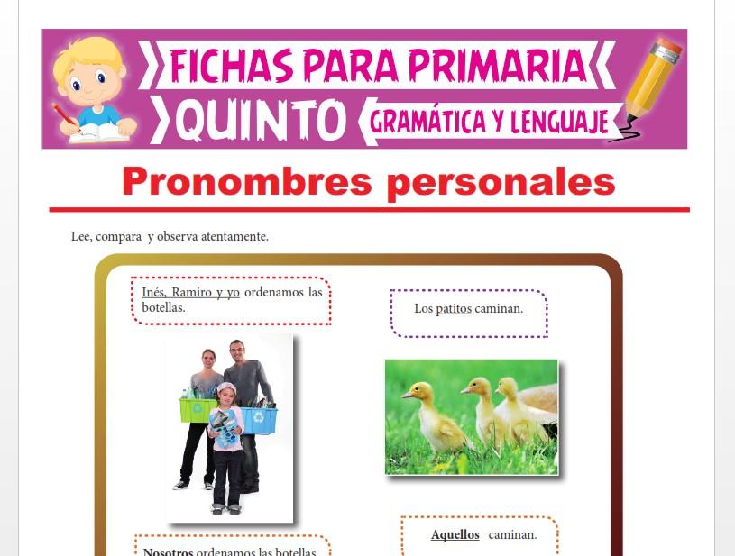 Ficha de Accidentes Gramaticales de los Pronombres Personales para Quinto Grado de Primaria