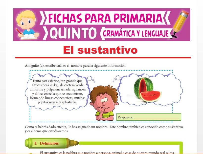 Ficha de Accidentes Gramaticales del Sustantivo para Quinto Grado de Primaria