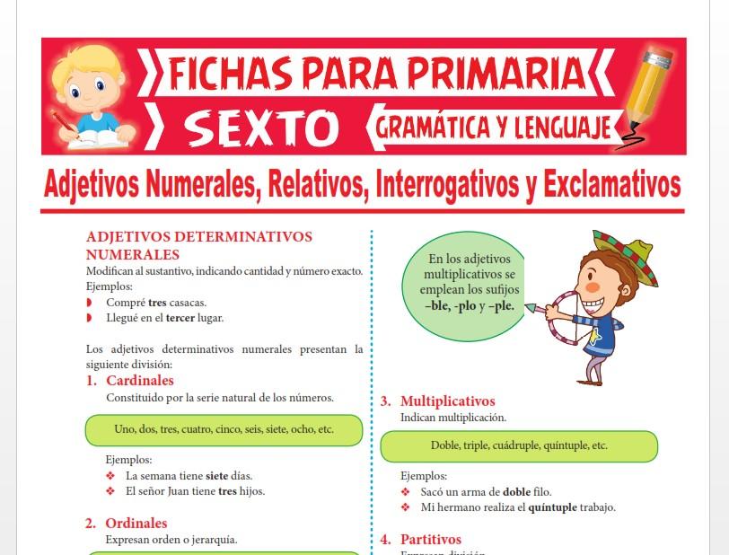 Ficha de Adjetivos Numerales, Relativos, Interrogativos y Exclamativos para Sexto Grado de Primaria
