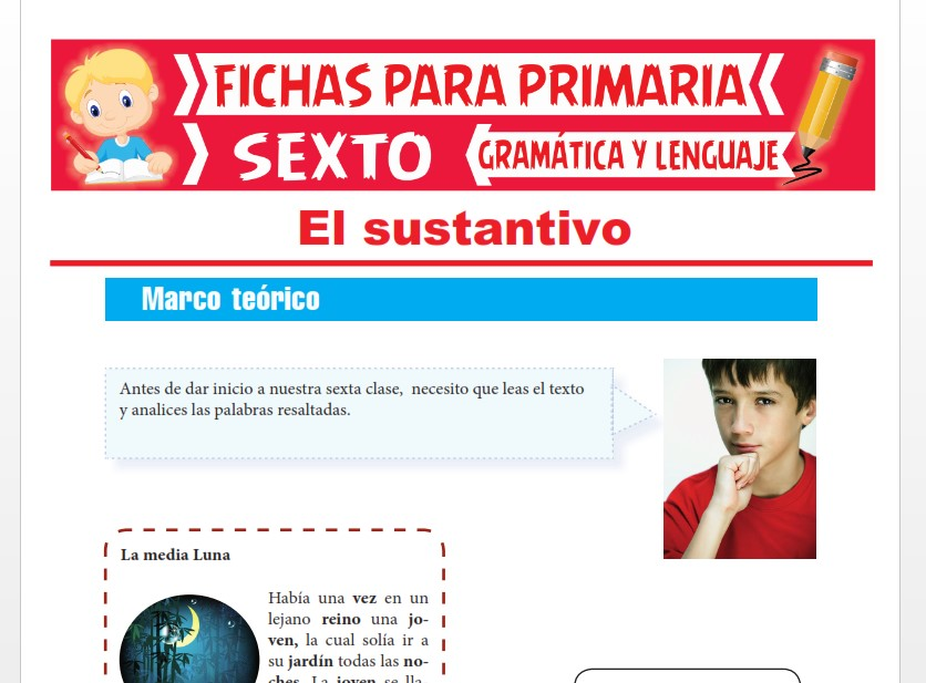 Ficha de Concepto y Accidentes Gramaticales del Sustantivo para Sexto Grado de Primaria