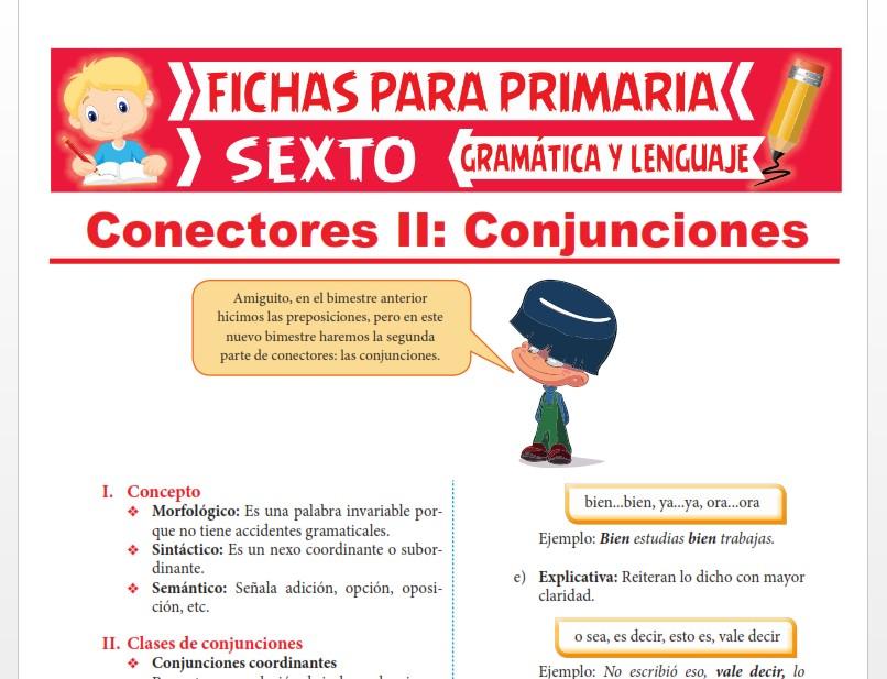 Ficha de Concepto y Clases de Conjunciones para Sexto Grado de Primaria